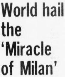 MIRACLE OF MILAN