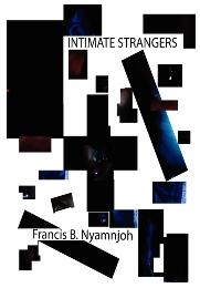 Intimate Strangers Nyamnjoh