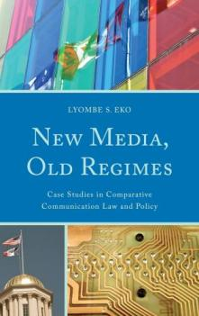 Lyombe Eko_New Media, Old Regimes.