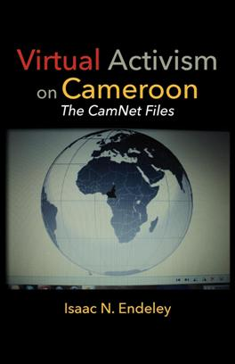 Isaac Endeley_Virtual Activism Cameroon