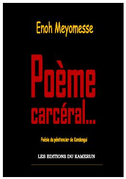 Enoh Meyomesse-Poeme Carceral